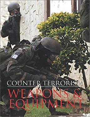 Counter-Terrorism: Weapons & Equipment 9781857533866