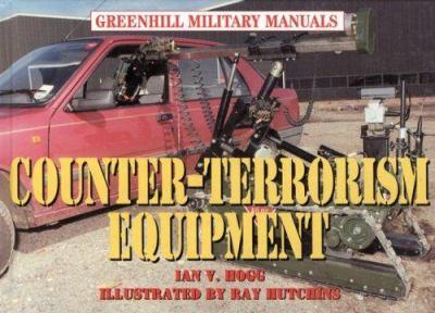 Counter-Terrorism Equipment: Center Terr Equipment: Revised 9781853674976