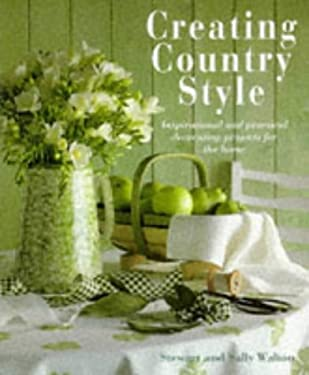 Creating Country Style 9781859676141