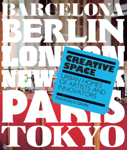 Creative Space: Urban Homes of Artists and Innovators 9781856697583
