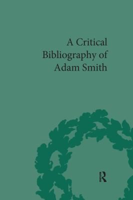 Critical Bibliography of Adam Smith