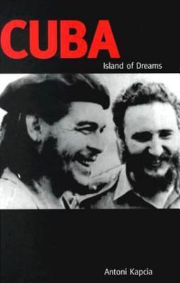 Cuba: Island of Dreams 9781859733264