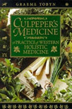 Culpepper's Medicine: A Practice of Western Holistic Medicine 9781852309435