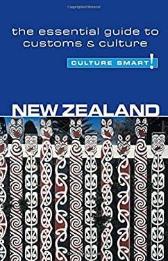 Culture Smart! New Zealand: A Quick Guide to Customs and Etiquette 9781857333305