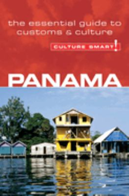 Culture Smart! Panama: A Quick Guide to Customs and Etiquette 9781857333398