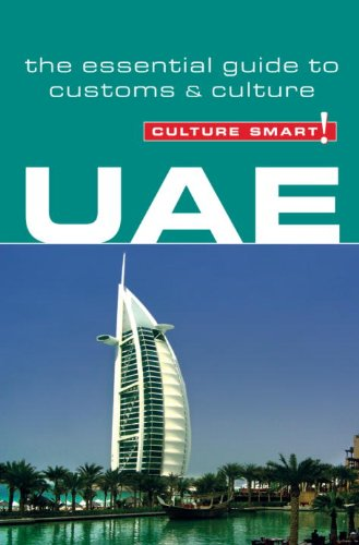 Culture Smart! UAE: A Quick Guide to Customs and Etiquette 9781857334517
