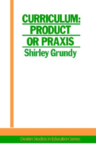Curriculum: Product or Praxis? 9781850002048