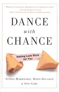 Dance with Chance: Making Luck Work for You 9781851686797
