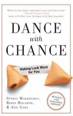 Dance with Chance: Making Luck Work for You 9781851687206