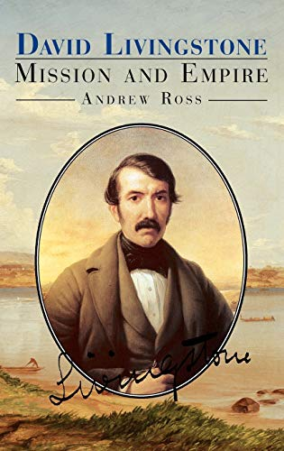 David Livingstone: Mission and Empire 9781852852856