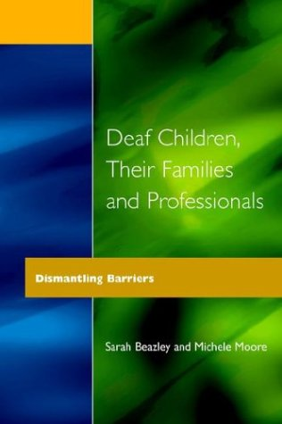 Deaf Children and Their Families 9781853463549