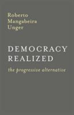 Democracy Realized: The Progressive Alternative 9781859840092