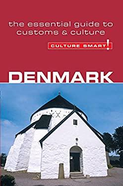 Denmark - Culture Smart!: A Quick Guide to Customs & Etiquette 9781857333251