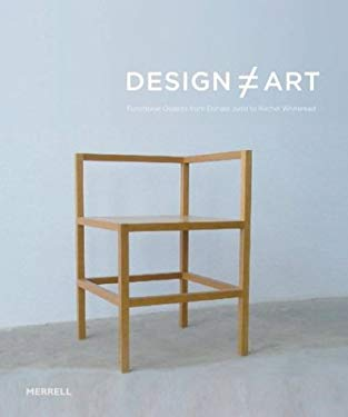 Design Art: Functional Objects from Donald Judd to Rachel Whiteread 9781858942667