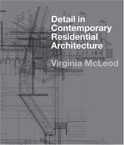Detail in Contemporary Residential Architecture: Includes DVD 9781856694827