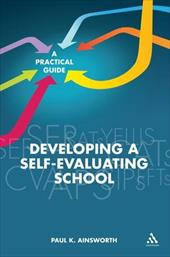 Developing a Self-Evaluating School: A Practical Guide 7570726