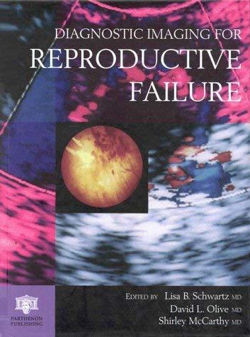 Diagnostic Imaging for Reproductive Failure 9781850705611