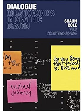 Dialogue: Relationships in Graphic Design 9781851774340