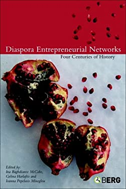 Diaspora Entrepreneurial Networks: Four Centuries of History 9781859738801