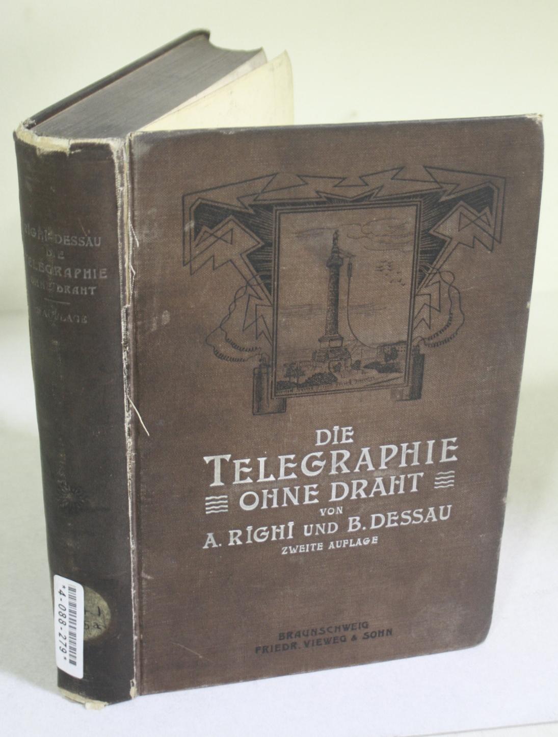 Die Telegraphie Ohne Draht, mit 312 in den text eingedruckten abbildungen BWB18580290
