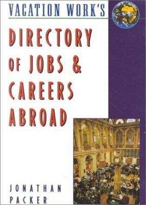 Directory of Jobs & Careers Abroad 9781854581662