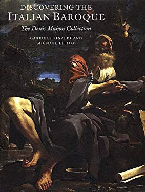 Discovering the Italian Baroque: The Denis Mahon Collection 9781857091779