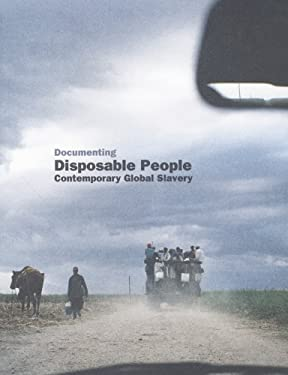 Documenting Disposable People: Contemporary Global Slavery 9781853322648
