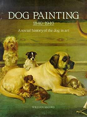 Dog Painting 1840 - 1940 - Secord, William
