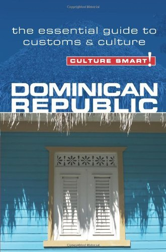 Culture Smart! Dominican Republic 9781857335279