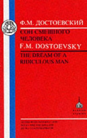 Dostoevsky: Dream of a Ridiculous Man 9781853993640