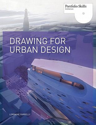 Drawing for Urban Design 9781856697187