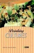 Drinking Cultures: Alcohol and Identity 9781859738733