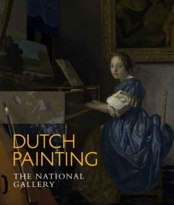 Dutch Painting: The National Gallery 9781857093582