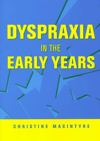 Dyspraxia in the Early Years 9781853466779
