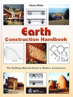 Earth Construction Handbook: The Building Material Earth in Modern Architecture 9781853128059