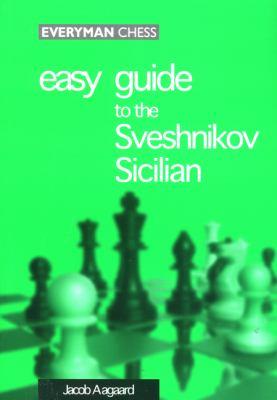 Easy Guide to the Sveshnikov Sicilian 9781857442809