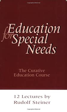 Education for Special Needs: The Curative Education Course 9781855840423