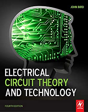 Electrical Circuit Theory and Technology 9781856177702