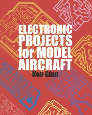 Electronic Projects for Model Aircraft 9781854861788