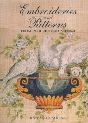 Embroideries & Patterns from 19th Century Vienna 9781851492831
