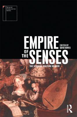 Empire of the Senses: The Sensual Culture Reader 9781859738634