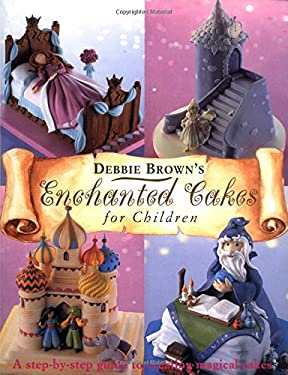 Enchanted Cakes for Children 9781853918490