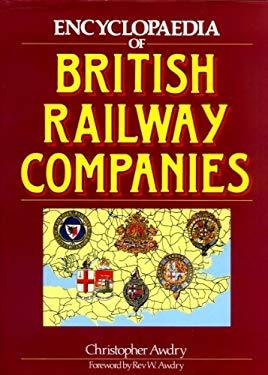 Encyclopaedia of British Railway Companies