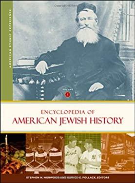 Encyclopedia of American Jewish History [2 Volumes] 9781851096381
