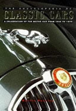 Encyclopedia of Classic Cars, the 9781859674543