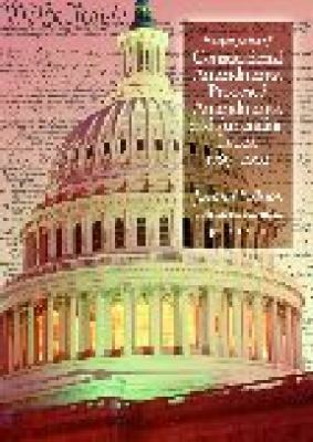 Encyclopedia of Constitutional Amendments, Proposed Amendments, and Amending Issues: 1789-2002 9781851094288