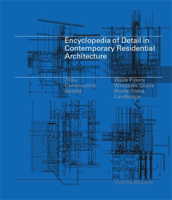 Encyclopedia of Detail in Contemporary Residential Architecture [With CDROM]