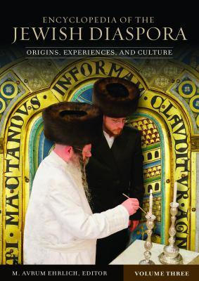 Encyclopedia of the Jewish Diaspora Set: Origins, Experiences, and Culture 9781851098736