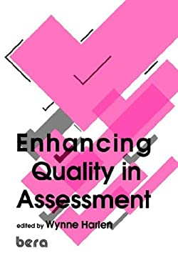 Enhancing Quality in Assessment 9781853962608