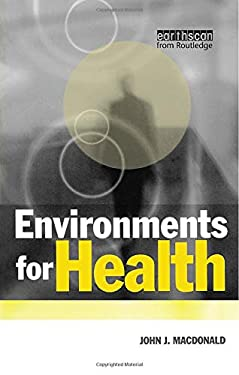 Environments for Health: A Salutogenic Approach 9781853834769